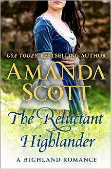 A Reader's Opinion: THE RELUCTANT HIGHLANDER by Amanda Scott