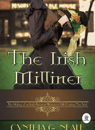 Interview with Cynthia G. Neale, Author of THE IRISH MILLINER