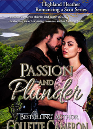 A Reader's Opinion: PASSION AND PLUNDER by Collette Cameron
