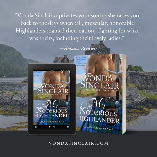 My Notorious Highlander_Vonda Sinclair_guest post excerpt