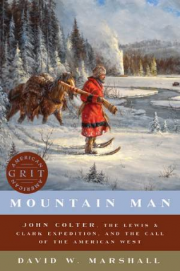 A Reader's Opinion: MOUNTAIN MAN by David W. Marshall