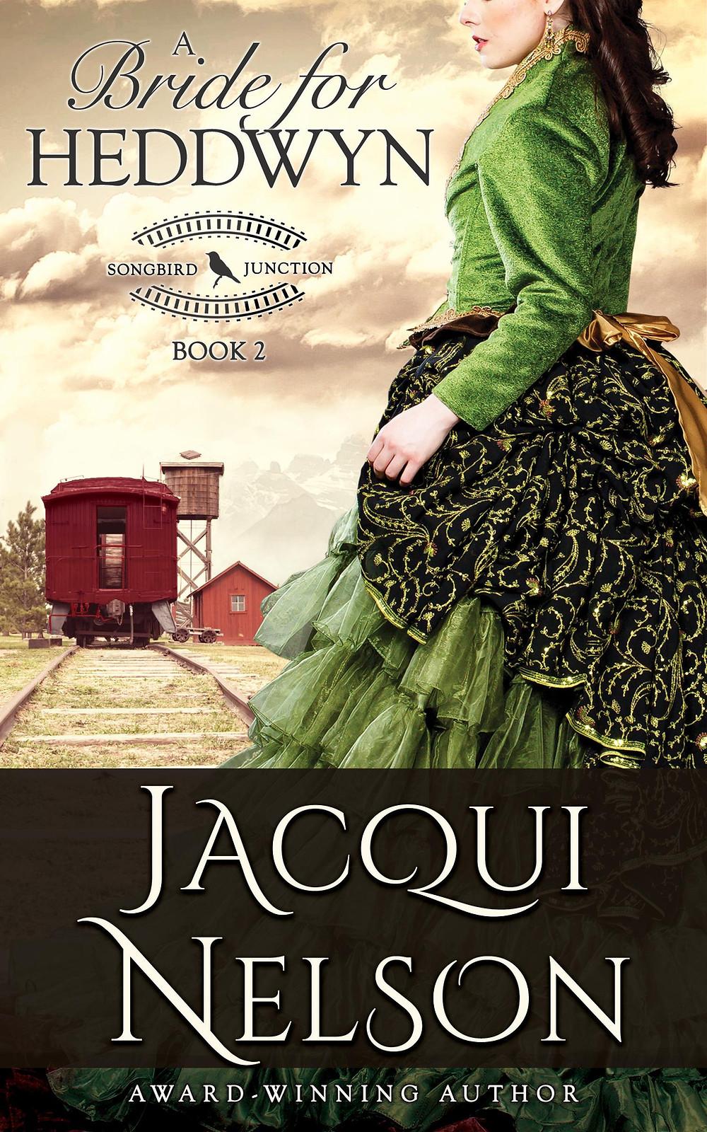 A Bride for Heddwyn by Jacqui Nelson