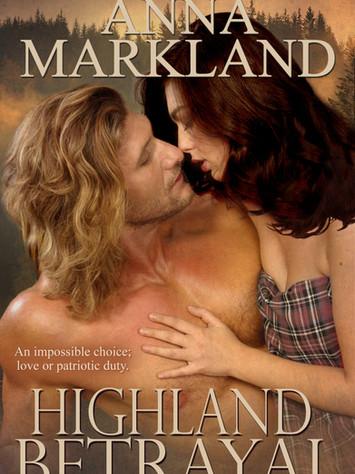 A Reader's Opinion: HIGHLAND BETRAYAL by Anna Markland