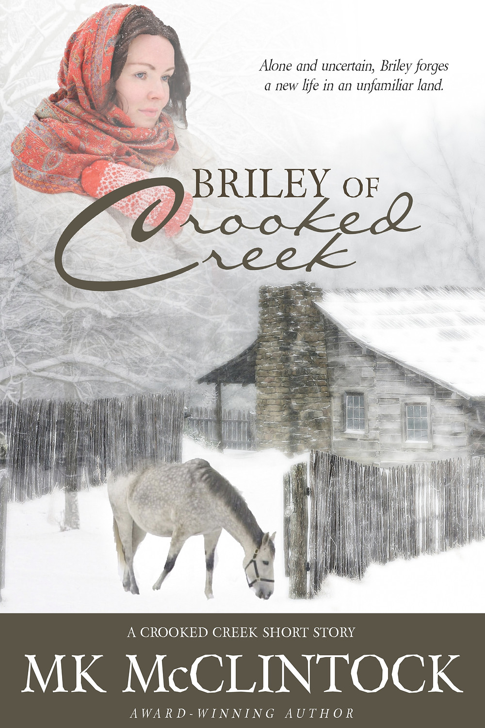 """""""Briley of Crooked Creek"""" by MK McClintock"""