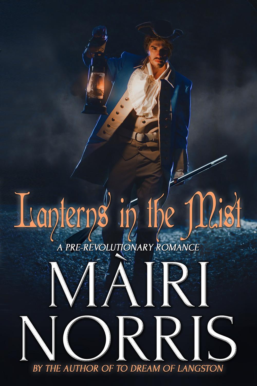 LANTERNS IN THE MIST by Màiri Norris