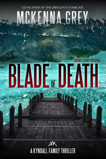 """Blade of Death"" A Heart-Pounding New Thriller by McKenna Grey"