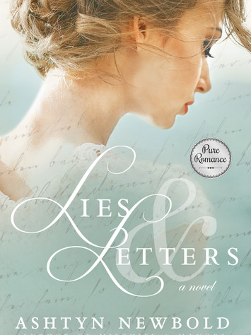 Pure Romance with LIES & LETTERS by Ashtyn Newbold