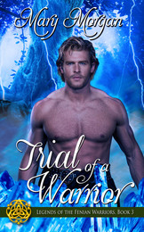 Trial of a Warrior by Mary Morgan