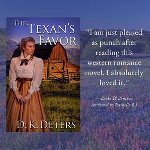 THE TEXAN'S FAVOR by D.K. Deters - A Reader's Opinion