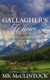 Gallagher's Choice by MK McClintock