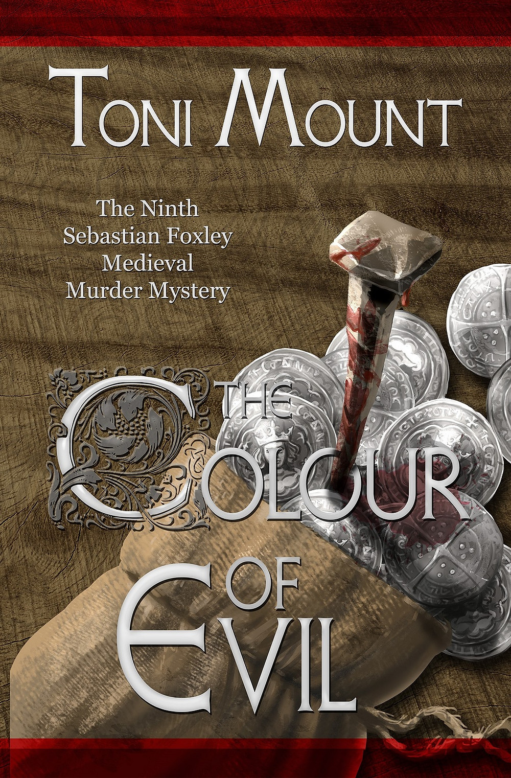 THE COLOUR OF EVIL by Toni Mount - medieval murder mystery
