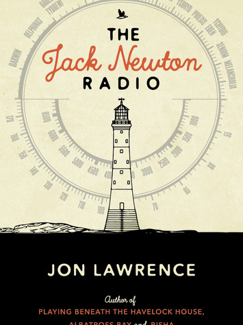 A Reader's Opinion: THE JACK NEWTON RADIO by Jon Lawrence