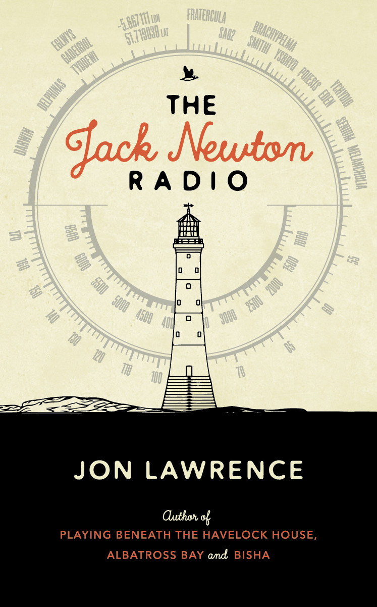 THE JACK NEWTON RADIO by Jon Lawrence