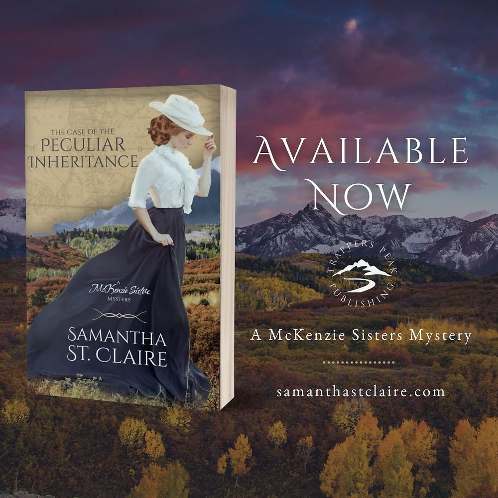 New Release: THE CASE OF THE PECULIAR INHERITANCE by Samantha St. Claire
