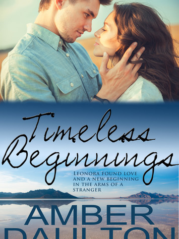A Reader's Opinion: TIMELESS BEGINNINGS by Amber Daulton