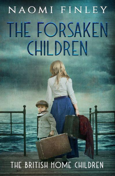 THE FORSAKEN CHILDREN by Naomi Finley