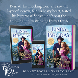 Saving the Mail Order Bride by Linda Broday - Book Excerpt
