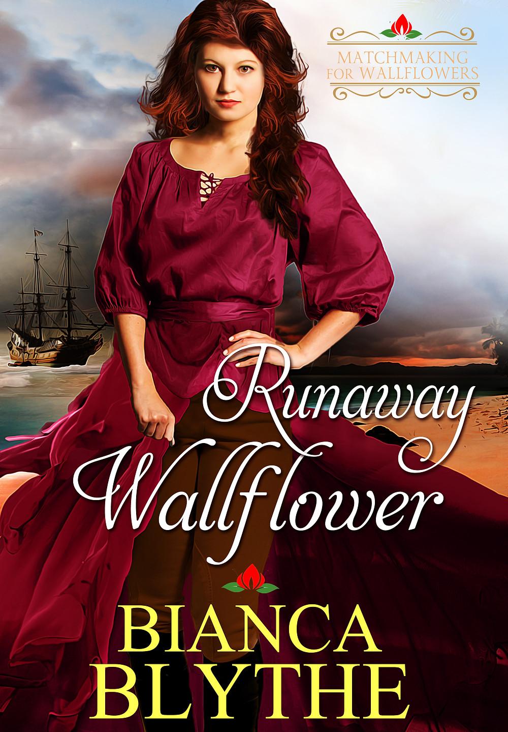 RUNAWAY WALLFLOWER by Bianca Blythe