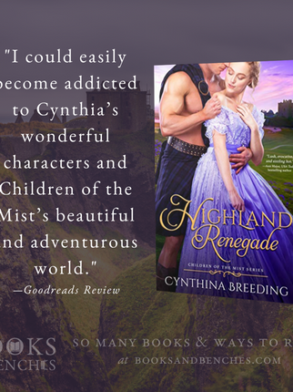 """Thrilling & Heartfelt"" - Highland Renegade by Cynthia Breeding - Interview"