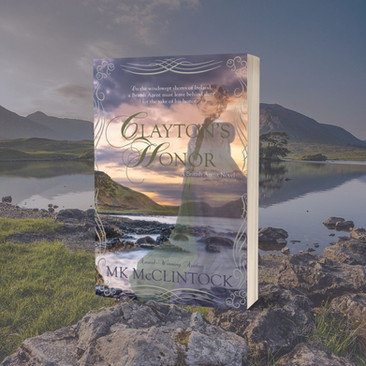 """""""Captivating"""" - CLAYTON'S HONOR by MK McClintock - Excerpt"""