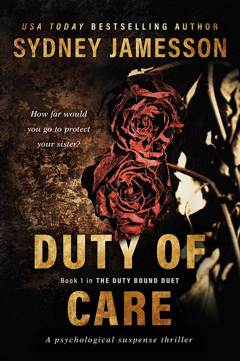 Duty of Care by Sydney Jamesson