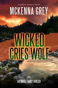 The Wicked Cries Wolf_McKenna Grey
