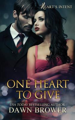 A Reader's Opinion: One Heart to Give by Dawn Brower