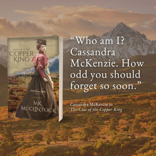 Don't Miss THE CASE OF THE COPPER KING by MK McClintock - Excerpt
