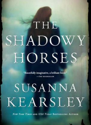 A Reader's Opinion: THE SHADOWY HORSES by Susanna Kearsley