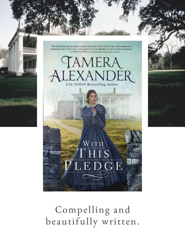 With this Pledge by Tamera Alexander