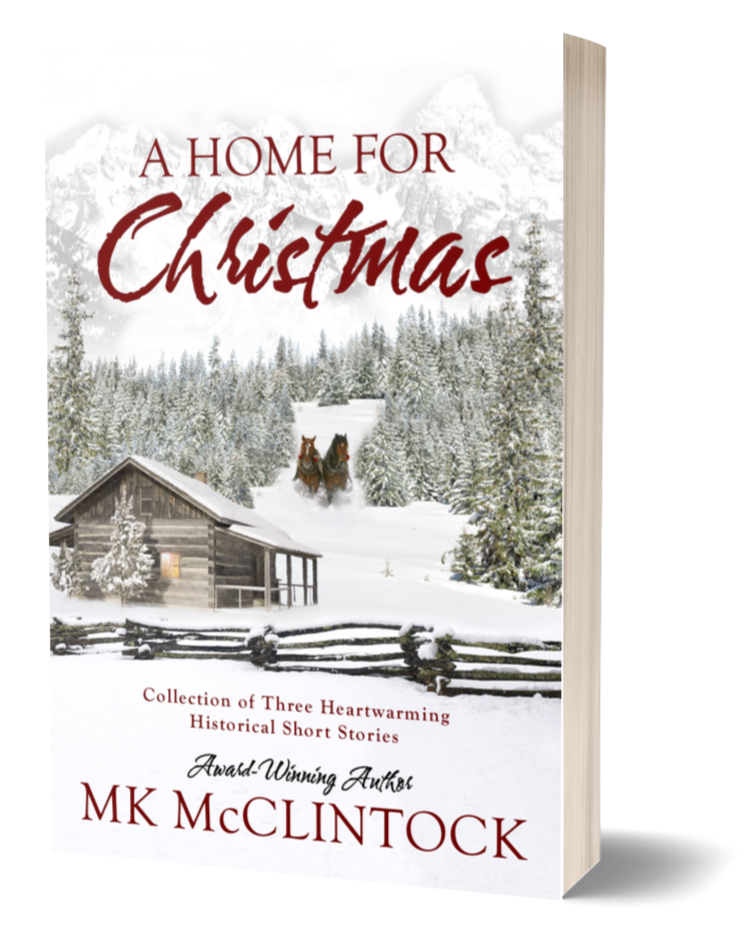 A Home for Christmas_MK McClintock_heartwarming historical stories