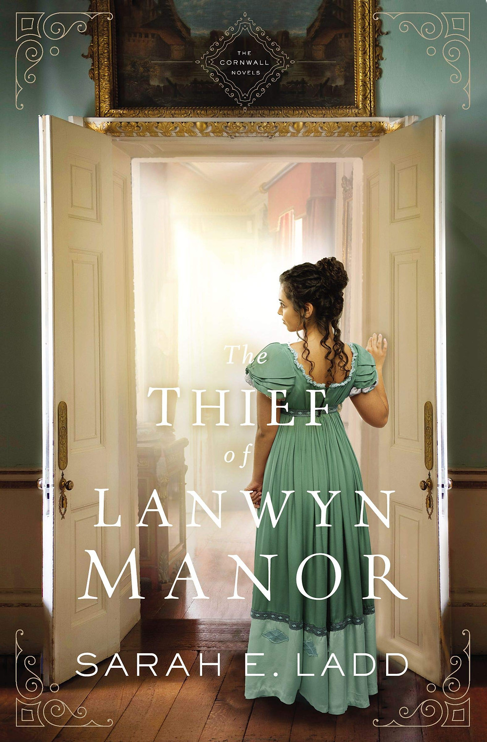 The Thief of Lanwyn Manor by Sarah E. Ladd - Book Recommendation