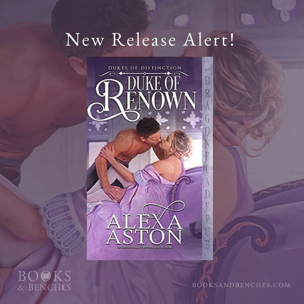 Duke of Renown by Alexa Aston