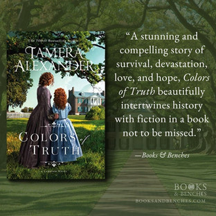 COLORS OF TRUTH by Tamera Alexander - A Reader's Opinion
