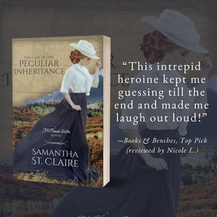 THE CASE OF THE PECULIAR INHERITANCE by Samantha St. Claire - A Reader's Opinion