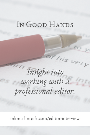 In Good Hands: An Interview with an Editor