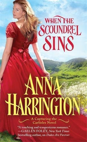 A Reader's Opinion: WHEN THE SCOUNDREL SINS by Anna Harrington