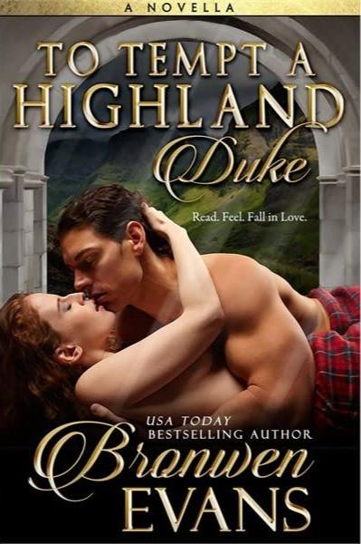 To Tempt a Highland Duke by Bronwen Evans