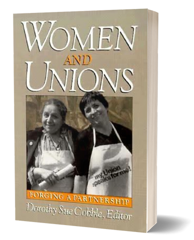 Women and Unions_Dorothy Sue Cobble