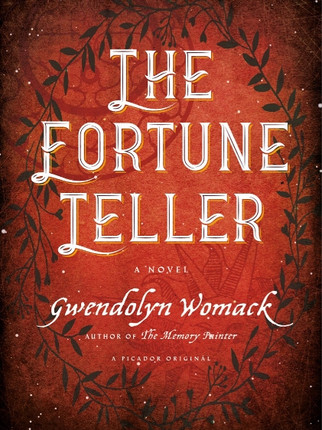 Be Mesmerized by THE FORTUNE TELLER by Gwendolyn Womack
