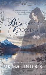 Blackwood Crossing by MK McClintock