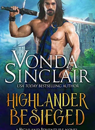 Highlander Besieged by Vonda Sinclair - Book Excerpt