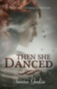 Then She Danced