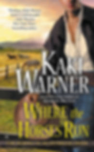 Where the Horses Run by Kaki Warner