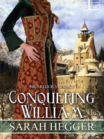A Reader's Opinion: CONQUERING WILLIAM by Sarah Hegger