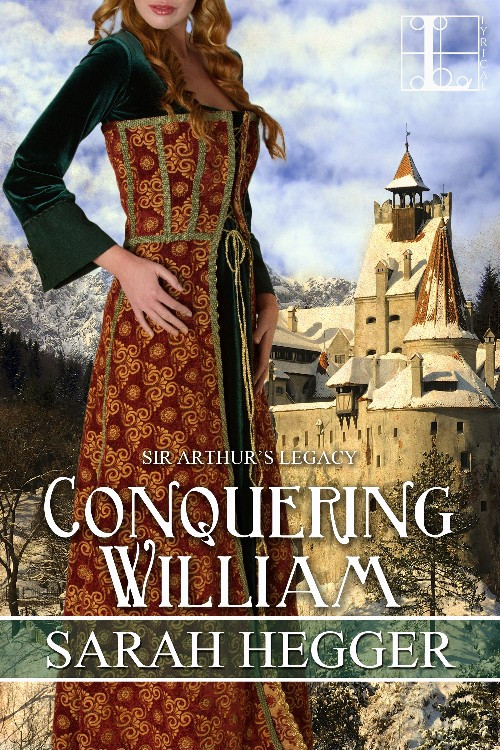 CONQUERING WILLIAM by Sarah Hegger