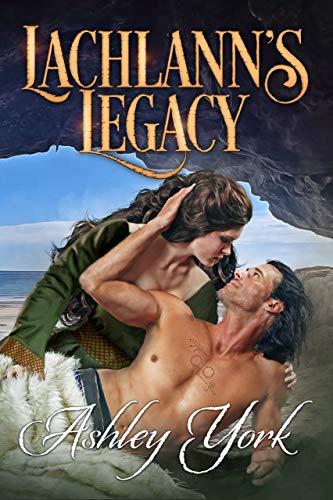 Lachlan's Legacy by Ashley York