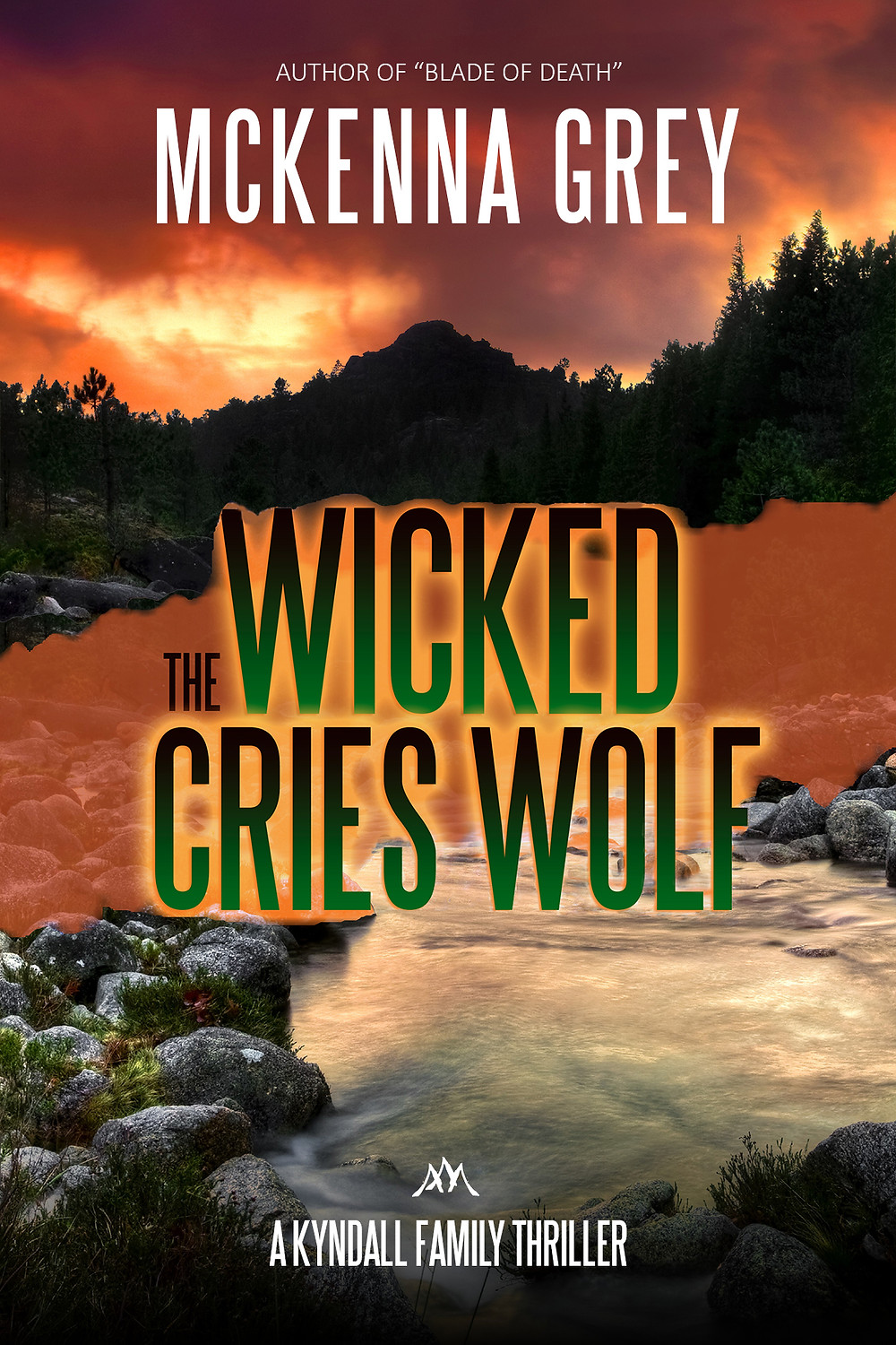 The Wicked Cries Wolf by McKenna Grey - a Kyndall Family Thriller