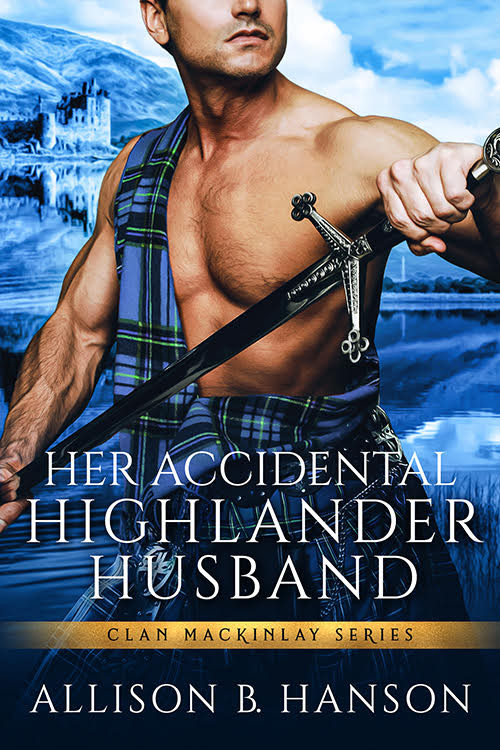 Her Accidental Highlander Husband by Allison B. Hanson