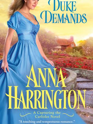A Reader's Opinion: IF THE DUKE DEMANDS by Anna Harrington